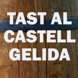 Tast al Castell de Gelida amb visita a la Masia Can Pasqual